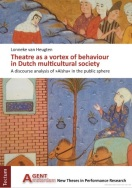 Theatre as a vortex of behaviour